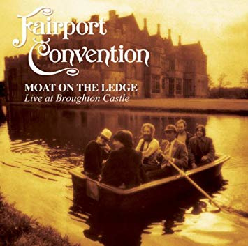 Fairport Convention Moat On The Ledge LP