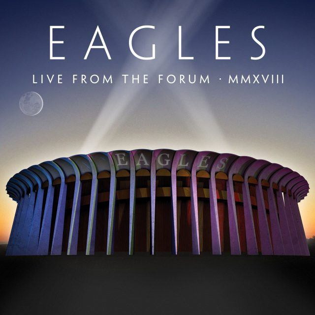 Eagles Live From The Forum MMXVIII 4LP