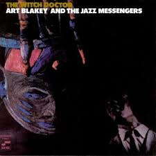 Art Blakey & The Jazz Messengers The Witch Doctor LP