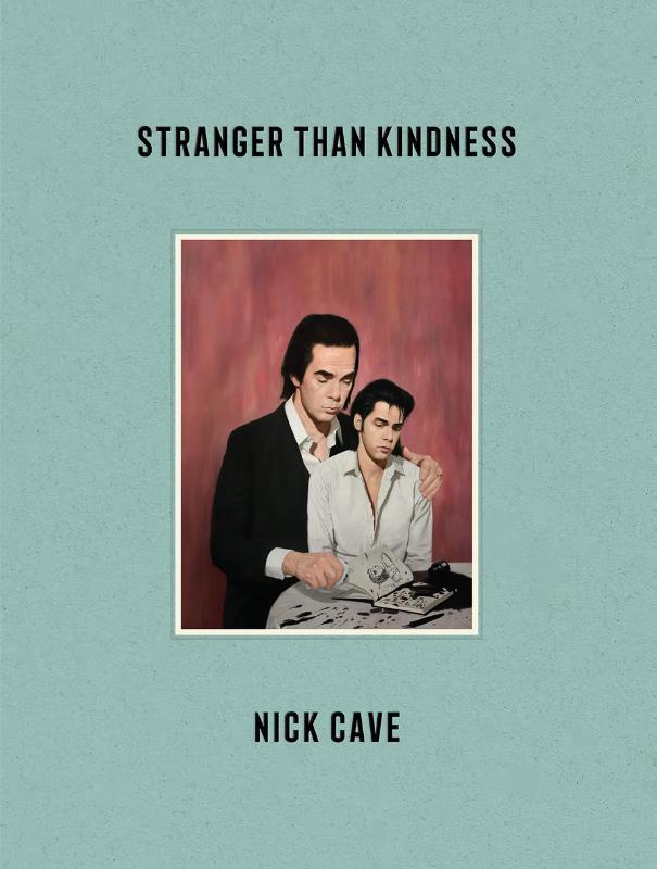 Nick Cave Strager With Kindness Boek