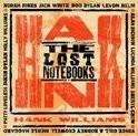 Lost Notebooks Of Hank Williams LP + CD