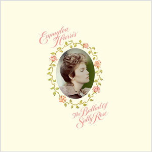 Emmylou Harris The Ballad of Sally Rose (Expanded) 2LP