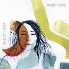 Frazey Ford - Indian Ocean LP