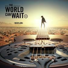 Waylon World Can Wait LP