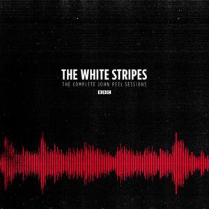 The White Stripes The Complete John Peel Sessions: BBC 2LP