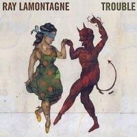 Ray Lamontagne Trouble LP