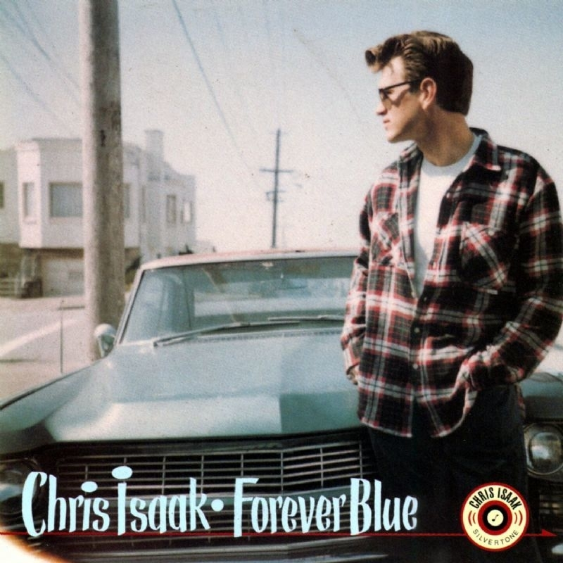 Chris Isaak Forever Blue LP -  Blue Vinyl-