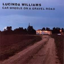 Lucinda Williams Car Wheels On Gravel Road LP