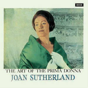 Joan Sutherland The Art Of The Prima Donna 180g 2LP