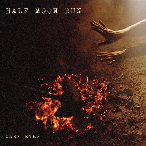 Half Moon Run Dark Eyes LP