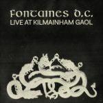 Fontaines DC Live at Kilmainham Gaol  LP