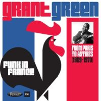 Grant Green Funk In France From Paris To Antibe 3LP