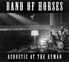 Band Of Horses - Acoustic At The Ryman LP