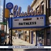 Faithless Sunday 8 PM 2LP