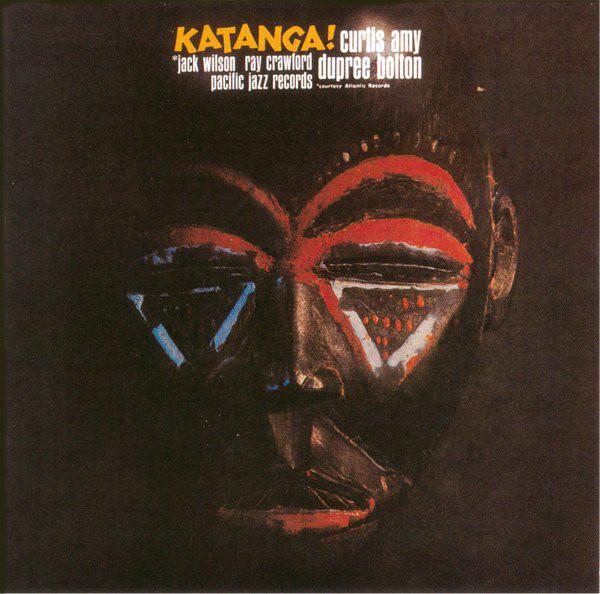 Curtis Amy & Dupree Bolton Katanga! LP