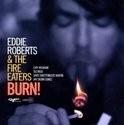 Eddie Roberts Burn LP