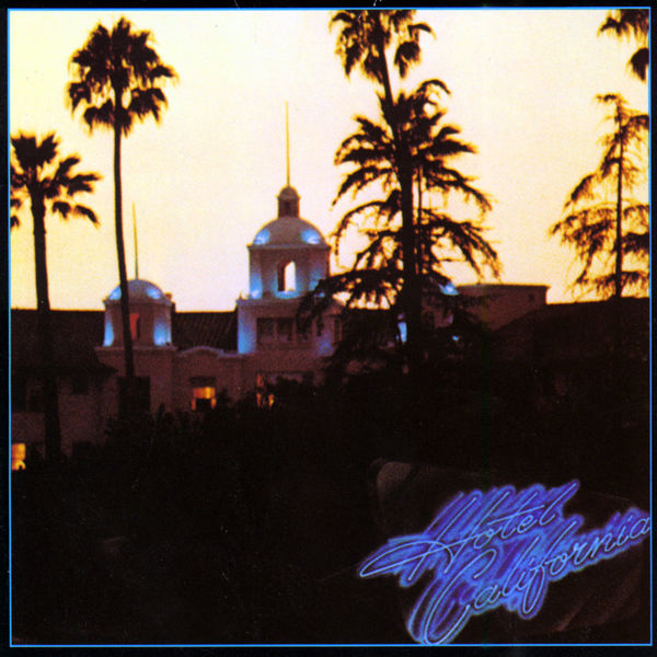 Eagles Hotel California LP