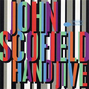 John Scofield Hand Jive 180g 2LP