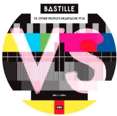 Bastille VS. (Other People's Heartache, Pt. III) LP