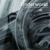 Underworld Barbara Barbara We Face A Shining Future 2LP
