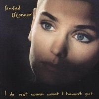 Sinead O'Connor I Do Not Want What I Haven't Got LP