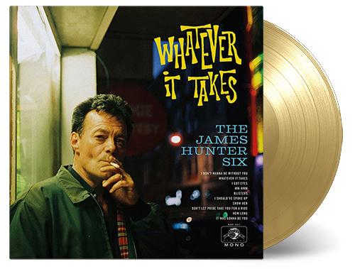 James Hunter -six- Whatever It Takes LP - Gold Vinyl-