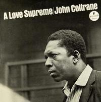 John Coltrane A Love Supreme 180g LP
