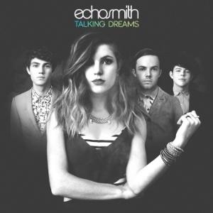 Echosmith - Talking Dreams LP