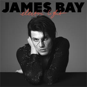 James Bay Electric Light CD - Delxue-