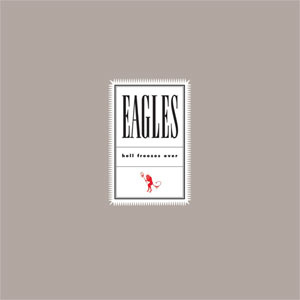 The Eagles Hell Freezes Over 180g 2LP