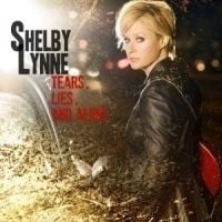 Shelby Lynne - Tears Lies & Alibis LP
