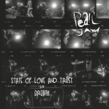 Pearl Jam State Of Love And Trust 7