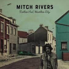 Mitch Rivers Restless Soul Heartless City LP