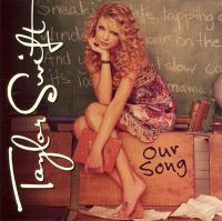 Taylor Swift Our Song 7''