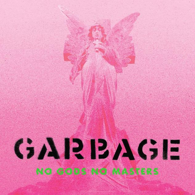 Garbage No Gods No Masters LP -Green Vinyl-