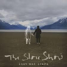 Slow Show Lust And Learn LP - Transparent Vinyl