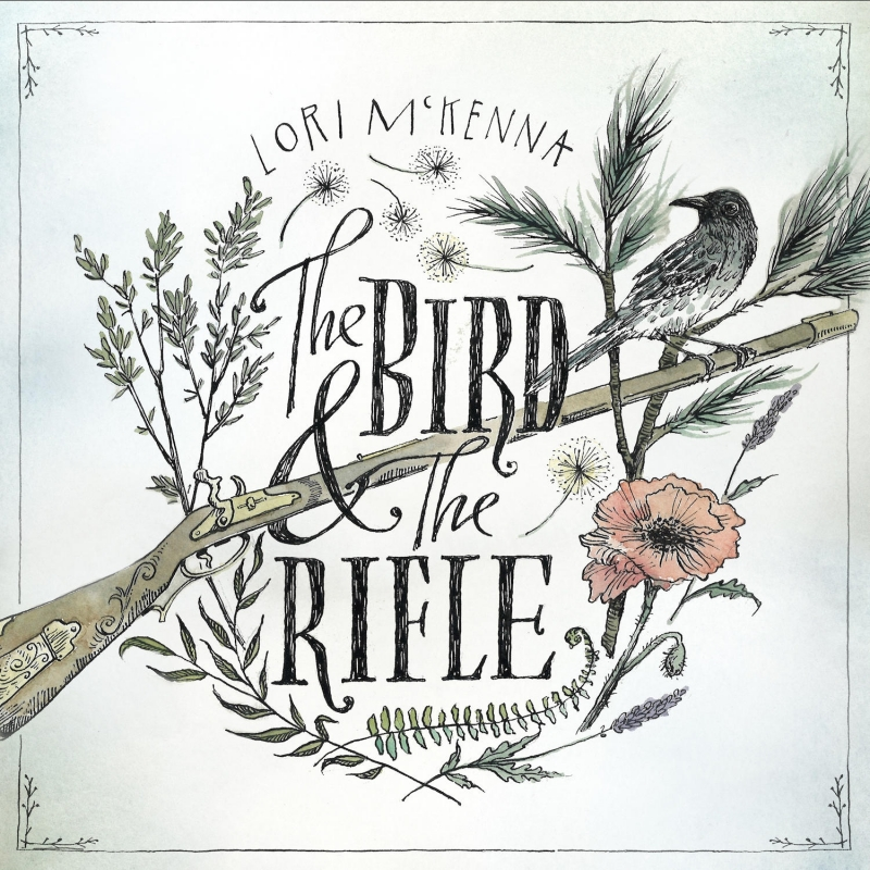 Lori Mckenna Bird And The Rifle LP