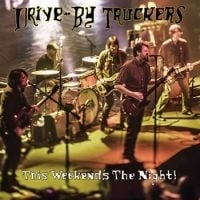 Drive By Truckers This Weekend's The Night 2LP