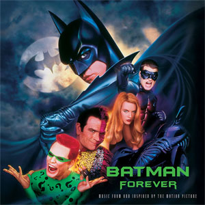 Batman Forever - Music From and Inspired By the Motion Picture 2LP