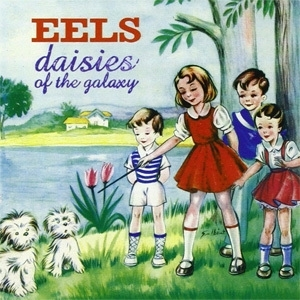 The Eels Daisies of The Galaxy LP