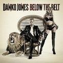 Danko Jones - Below The Belt LP