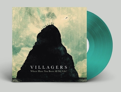 Villagers Where have  you been all my life LP -Coloured Green Version-