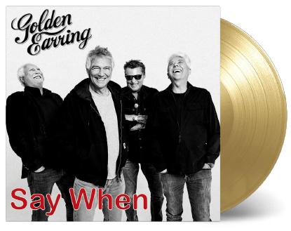 Golden Earring Say When 7' - Gold Vinyl-