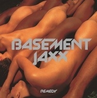 Basement Jaxx - Remedy LP