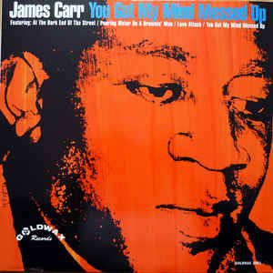James Carr You Got My Mind Messed Up LP