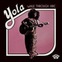 Yola Walk Through Fire LP  - No Risc Disc -
