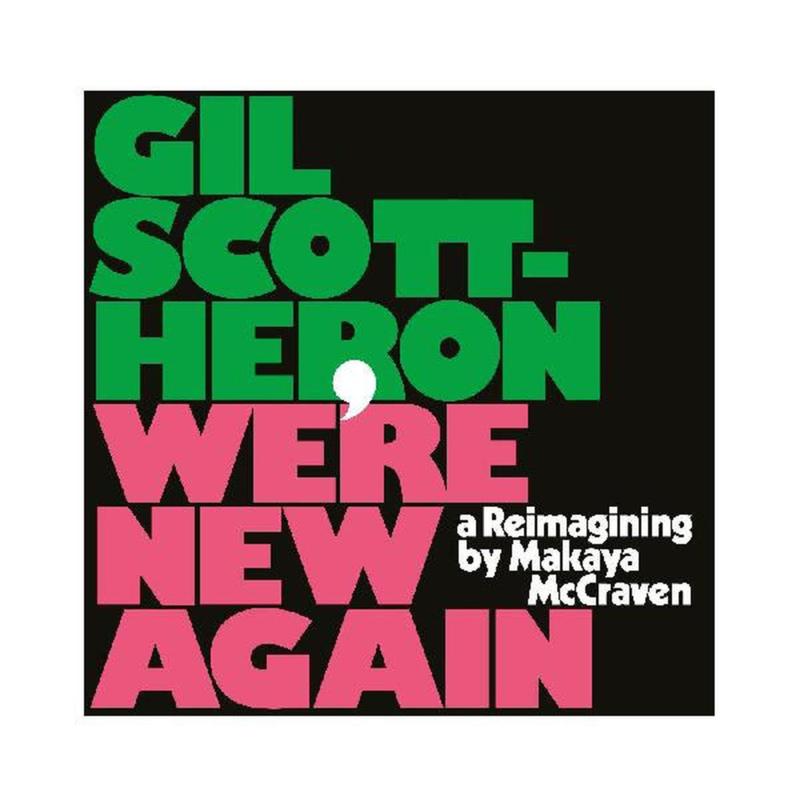 Gil Scott-Heron We're New Again: A Reimagining By Makaya McCraven LP