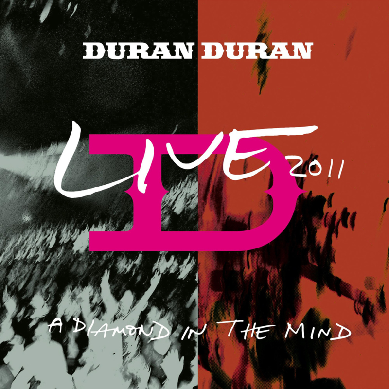 Duran Duran A Diamond In The Mind - Live 2011 180g 2LP