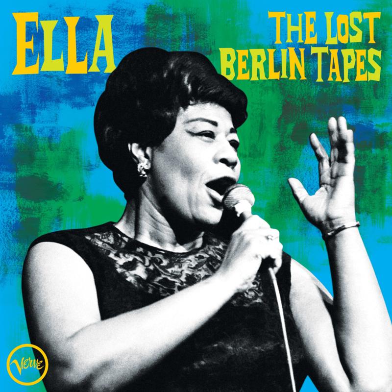 Ella Fitzgerald Ella: The Lost Berlin Tapes 2LP