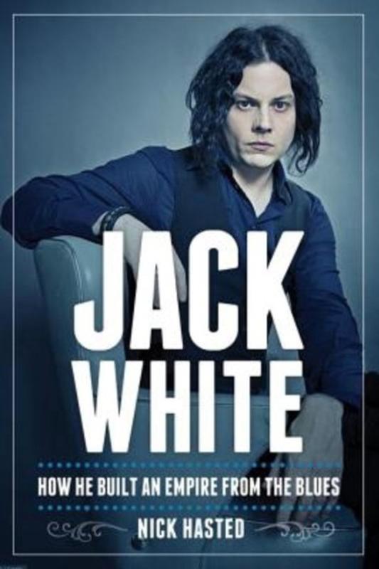 Jack White Nick Hasted
